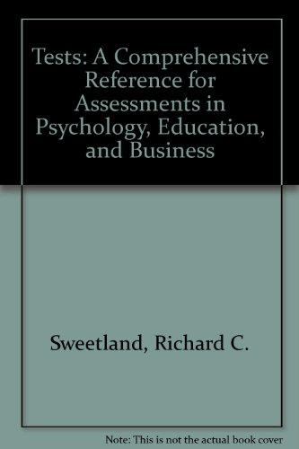 Tests: A Comprehensive Reference for Assessments in Psychology, Education, and Business