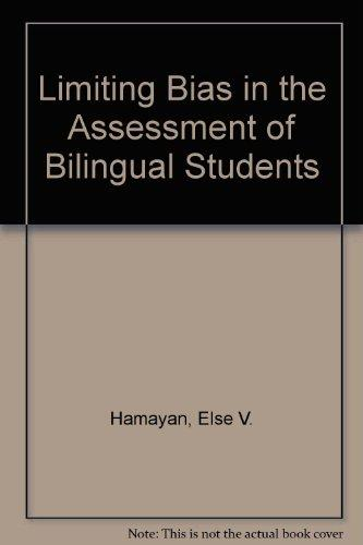 Limiting Bias in the Assessment of Bilingual Students