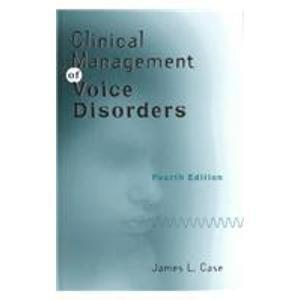 Clinical Management of Voice Disorders