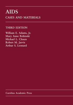 AIDS: Cases and Materials