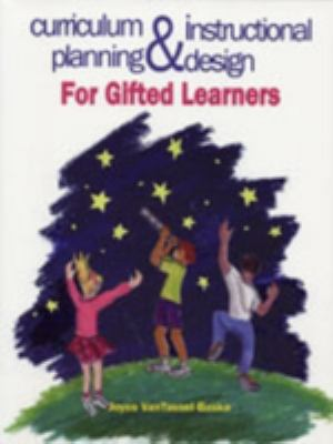curriculum planning instructional design for gifted learners rent 9780891082927 0891082921