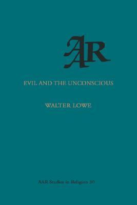Evil and the Unconscious