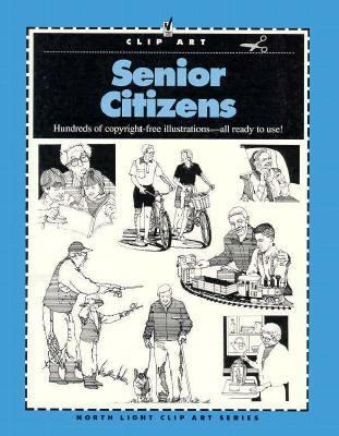 Clip Art: Senior Citizens - North Light Books - Paperback