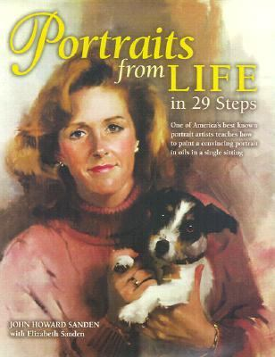 Portraits from Life in 29 Steps - John Howard Sanden - Hardcover - 1 ED