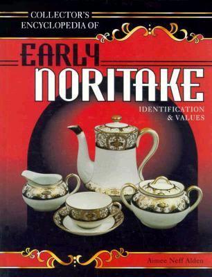 Collector's Encyclopedia of Early Noritake