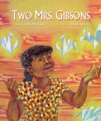 Two Mrs. Gibsons - Ana Sisnett - Hardcover