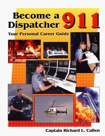 Become a 911 Dispatcher: Your Personal Career Guide