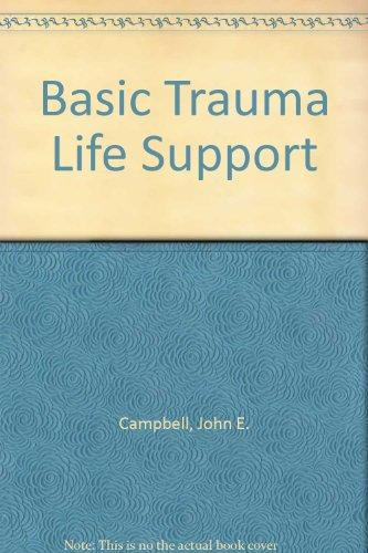 Basic Trauma Life Support