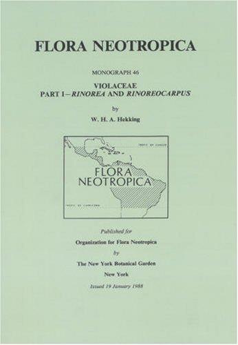 Violaceae-Part I. Rinorea and Rinoreocarpus (Flora Neotropica Monograph No. 46)