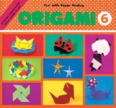 Origami 6 Fun With Paper Folding
