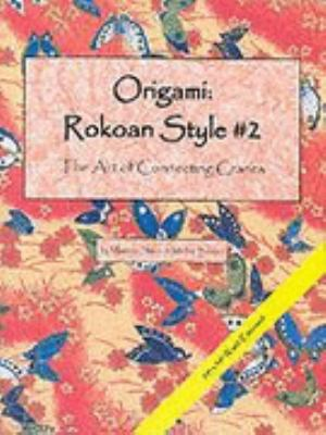 Origami Rokoan Style #2  The Art of Connecting Cranes