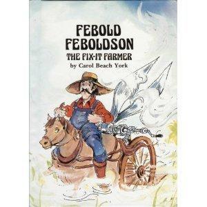 Febold Feboldson, the Fix-It Farmer (Folk Tales of America)