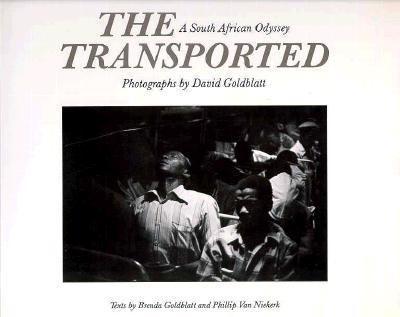 Transported of Kwandebele: A South African Odyssey - David Goldblatt - Paperback