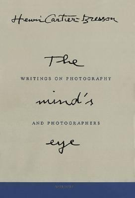 Mind's Eye Writings on Photography and Photographers