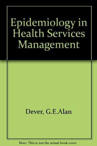 Epidemiology in Health Services Management