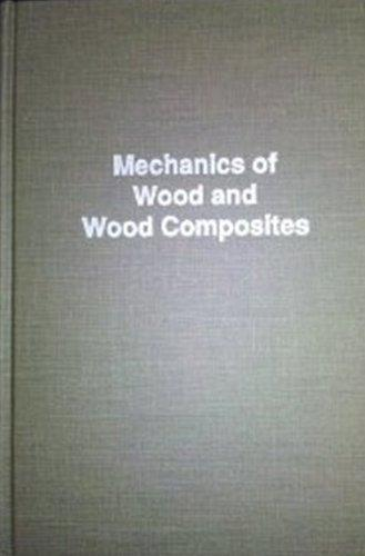 Mechanics of Wood and Wood Composites