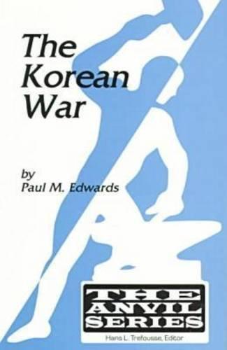 The Korean War (Anvil Series)