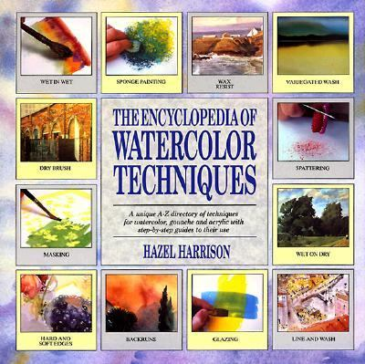 Encyclopedia of Watercolor Techniques