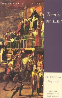 Treatise on Law Summa Theologica, Questions 90-97