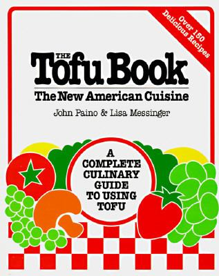 Tofu Book The New American Cuisine