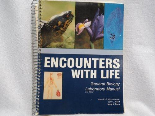 Encounters with Life : A General Biology Lab Manual