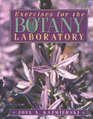Exercises for the Botany Laboratory