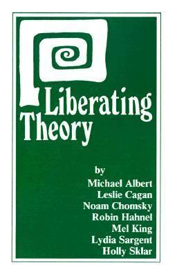 Liberating Theory
