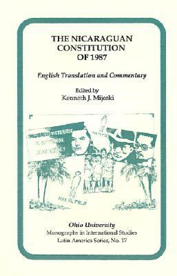 Nicaraguan Constitution of 1987 English Translation and Commentary
