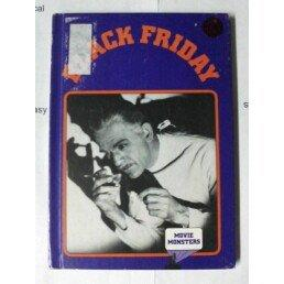 Black Friday (Movie Monsters Series)