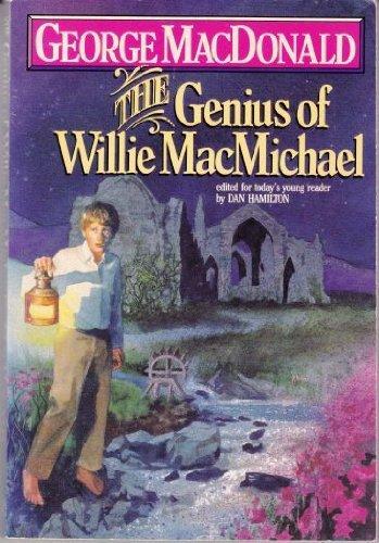 The Genius of Willie Macmichael (Winner Book)