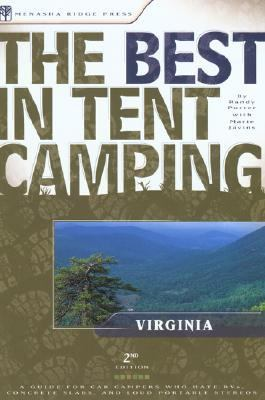 Best in Tent Camping Virginia A Guide for Car Campers Who Hate Rvs, Concrete Slabs, and Loud Portable Stereos