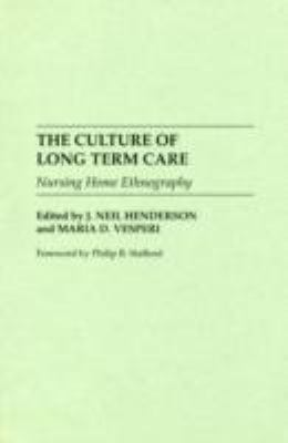 Culture of Long Term Care Nursing Home Ethnography