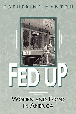 Fed Up Women and Food in America
