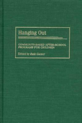 Hanging Out Community-Based After-School Programs for Children