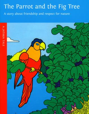 The Parrot and the Fig Tree