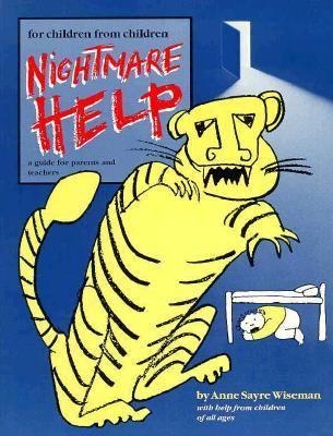 Nightmare Help - Anne Sayre-Wiseman - Paperback