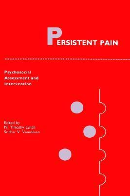 Persistent Pain Psychosocial Assessment and Intervention