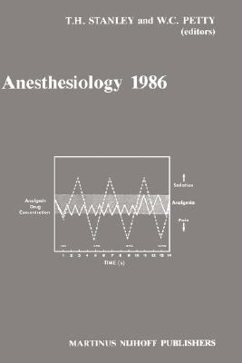 Anesthesiology 1986 Annual Utah Postgraduate Course in Anesthesiology, 1986
