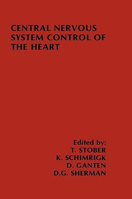 Central Nervous System Control of the Heart Proceedings of the Iiird International Brain Heart Conference Trier, Federal Republic of Germany