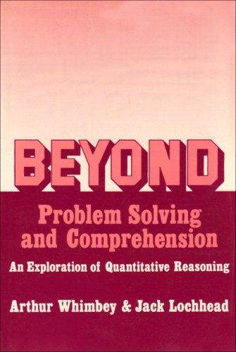 Beyond Problem Solving and Comprehension - An Exploration of Quantitative Reasoning