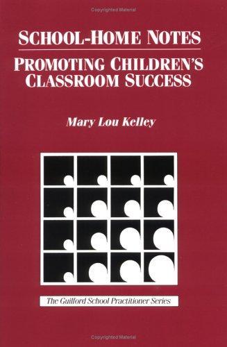School-Home Notes: Promoting Children's Classroom Success