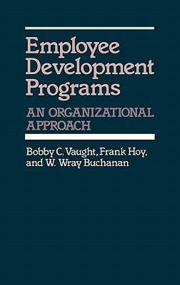Employee Development Programs An Organizational Approach