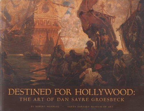 Destined for Hollywood: The Art of Dan Sayre Groesbeck