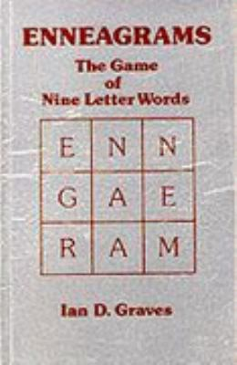 Enneagrams : A Game of Nine Letter-Words