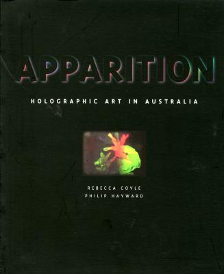 Apparition : Holographic Art in Australia