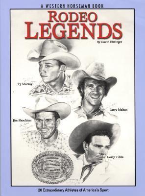 Rodeo Legends - Gavin Ehringer - Paperback