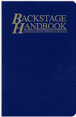 Backstage Handbook An Illustrated Almanac of Technical Information