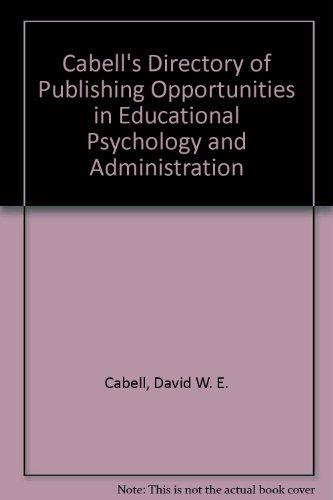 Cabell's Directory of Publishing Opportunities in Educational Psychology and Administration