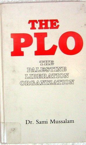 The Plo: The Palestine Liberation Organization