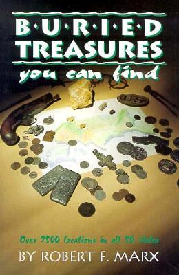 Buried Treasures You Can Find Over 7500 Locations in All 50 States